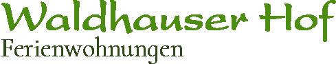 Ferienwohnungen »Waldhauser Hof«